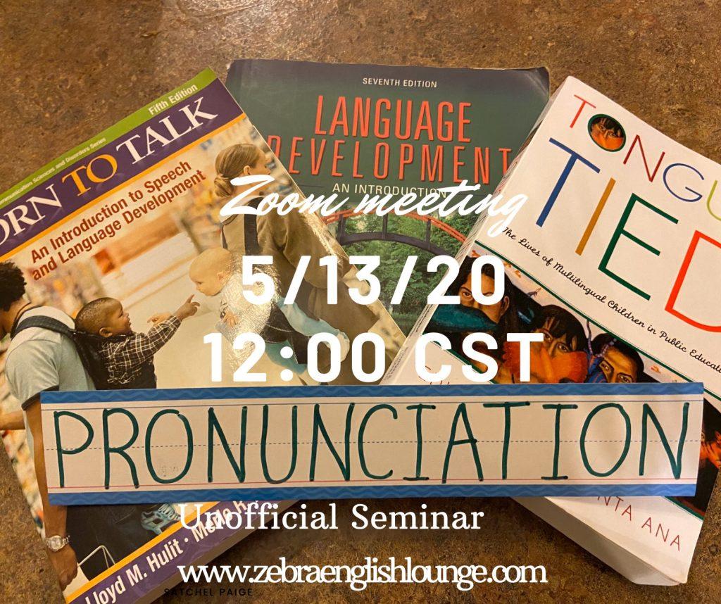 Zoom Meeting (Pronunciation) 05-13-20 - ZebraEnglish Lounge